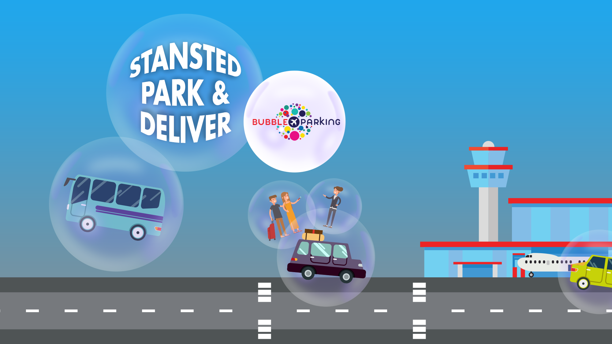 Bubble park and deliver at Stansted